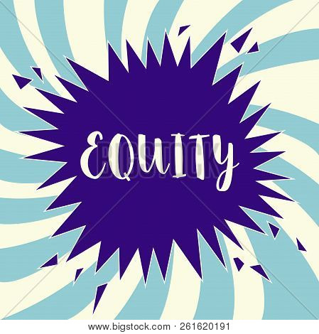 Text sign showing Equity. Conceptual photo quality of being fair and impartial race free One hand Unity poster