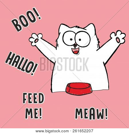 Vector Cartoon Illustration Of Hungry Fat White Cat With Spoon, Fork, Empty Red Bowl, Comic Bubble D