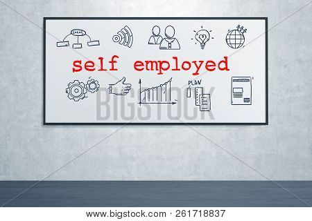 Whiteboard With Red Self Employed Text And Drawings On It. Concept Of Freelance Jobs And Being Your