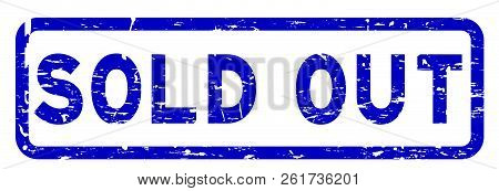 Grunge Blue Sold Out Square Rubber Seal Stamp On White Background