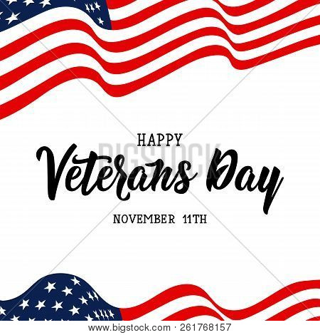 Happy Veterans Day Hand Lettering. . November 11th, United State Of America, U.s.a Veterans Day Desi
