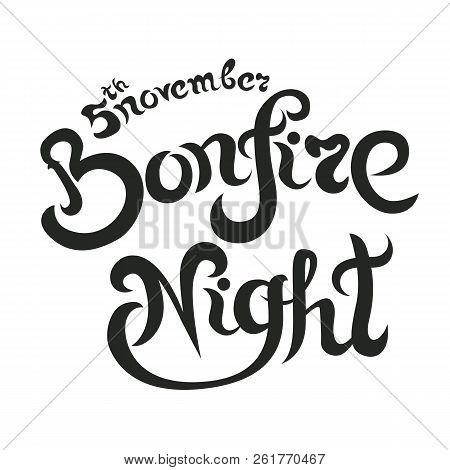 Bonfire Night Invitation Lettering Vector Illustration, Letters Composition