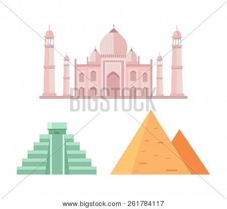 Maya And Egyptian Pyramids, Heritage Of Ancient Civilizations, Marble Palace Taj Mahal In India, Bui