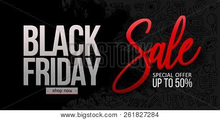 Black Friday Sale On Black Background With Doodle Shopping Symbols, Linear Icons Elements. Calligrap