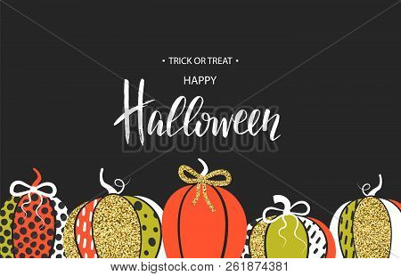 Happy Halloween. Poster With Cute Glamorous Sparkling Pumpkin. Vector Illustration. Design For Greet