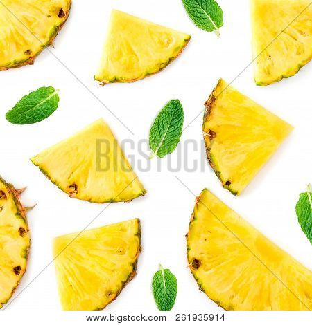 Sliced Pineapple Isolated.  Pineapple Pieces  With Green Mint  Leaves On White Background. Flat Lay.