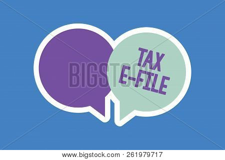 Word writing text Tax E File. Business concept for System submitting tax documents to US Internal Revenue Service poster