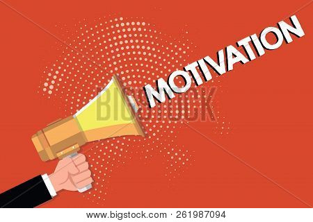 Writing note showing Motivation. Business photo showcasing Reasons for acting behaving in a particular way Supporting facts poster