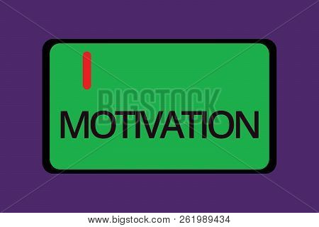 Text sign showing Motivation. Conceptual photo Reasons for acting behaving in a particular way Supporting facts poster