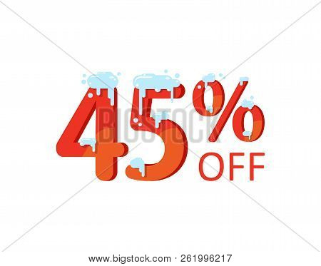 A Discount Of Forty Five Percent. Winter, Christmas Sale, Numbers In The Snow