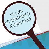 Handwriting text Va Loan U.S Departament Of Veterans Affairs. Concept meaning Armed forces financial aid poster