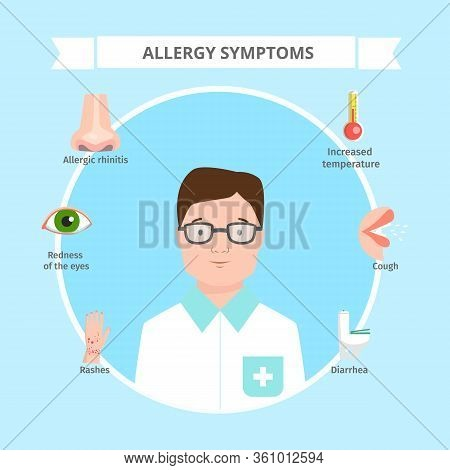 Allergy Symptoms Vector Illustration. Cartoon Flat Doctor Character Informing About Symptomatic Reac