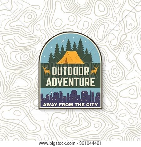 Away From The City. Outdoor Adventure. Vector. Concept For Shirt Or Logo, Print, Stamp Or Tee. Vinta