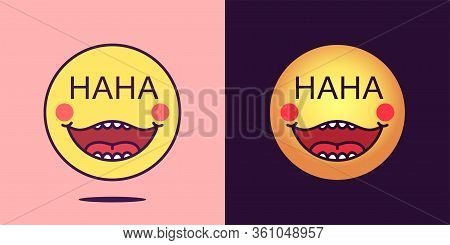 Emoji Face Icon With Phrase Haha. Laughing Emoticon With Text Haha. Set Of Cartoon Faces, Emotion Ic