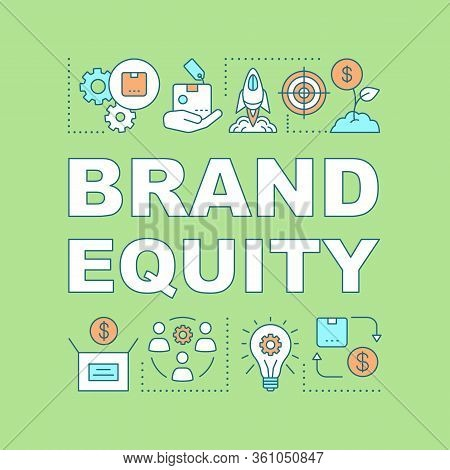 Brand Equity Word Concepts Banner. Brand Management. Company Products Or Services Added Value. Prese