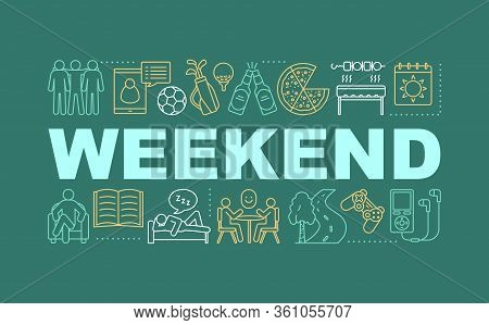 Weekend Word Concepts Banner. Entertainment And Leisure. Hobbies. Rest. Pastime. Isolated Lettering