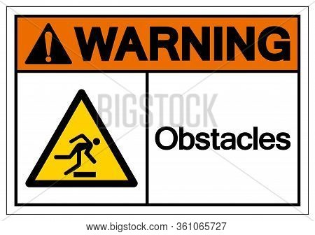 Warning Obstacles Symbol Sign, Vector Illustration, Isolate On White Background Label .eps10