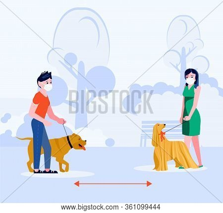 Social Distancing In Human Society. People Walking With Dog Keeping A Distance. Concept Of Precautio
