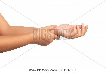 Close Up Women Using Hand Touching A Wrist Isolated On White Background. Discomfort Around The Wrist