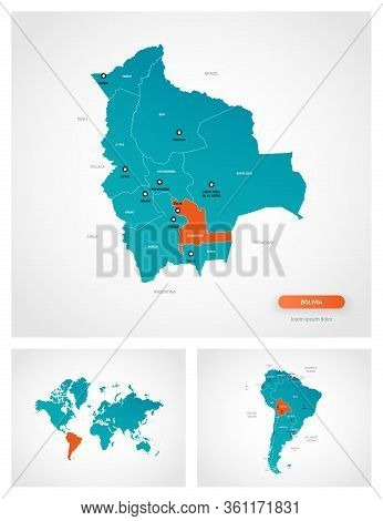 Editable Template Of Map Of Bolivia With Marks. Bolivia  On World Map And On South America Map.