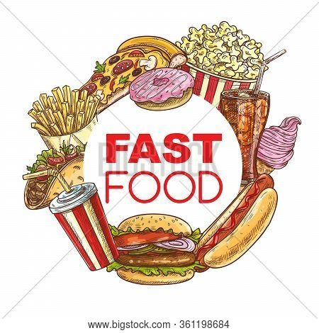 Fast Food Meals And Snacks Menu Frame Burgers, Sandwiches, Desserts And Drinks. Mexican Taco And Bur