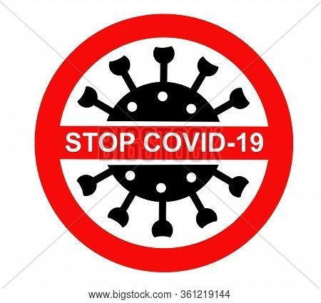 Stop The Coronavirus Covid-19. Warning Against The Spread Of The Pandemic. Isolated Sign On A Transp