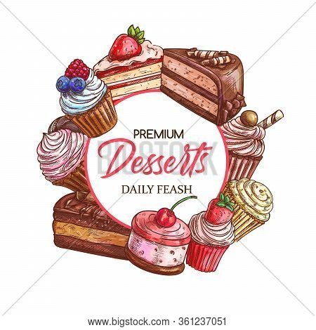 Pastry Shop Desserts, Sweets And Patisserie Bakery Cakes, Vector Sketch. Confectionery And Dessert M