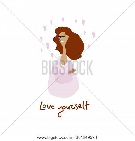 Love Yourself. I Love My Body Concept. Girl Health Skin Care. Take Time For Yourself. Vector Illustr