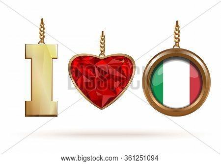 I Love Italy. Love Italy Abbreviation Of Jewelry Concept Design. Vector Illustration