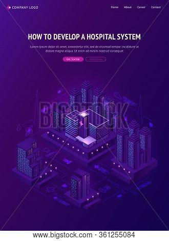 Smart City Hospital System Isometric Landing Page. Futuristic Medicine Technologies, Clinic Network