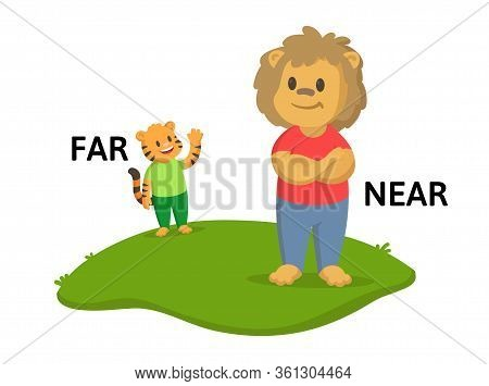Words Far And Near Flashcard With Cartoon Animal Characters. Opposite Adverb Explanation Card. Flat