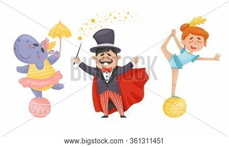 Circus Artists With Hippo Balancing On The Ball And Magician Showing Tricks Vector Set