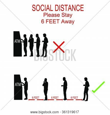 Atm Cash Dispenser Pictures With Silhouettes Of People, People To Stand 6 Feet Apart, The Practices
