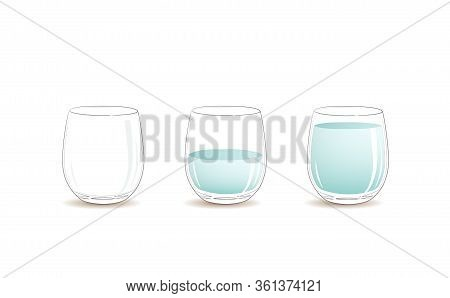 Empty Glass, Half Full And Full Glass Of Clear Cold Water. Vector Graphic Illustration Glass Of Wate