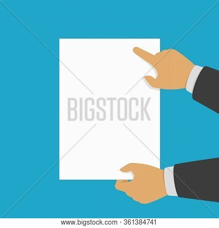 Hands Holding Blank Banner. White Placard In Mans Hands. Empty Paper List In Businessman Hand. Conce