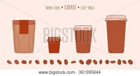 Espresso And Americano And Latte Paper Cups And Pack And Coffee Beans In The Hand-drawn Technique