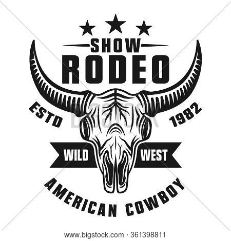 Rodeo Show Vector Monochrome Emblem, Badge, Label, Logo Or Apparel Design Isolated On White Backgrou