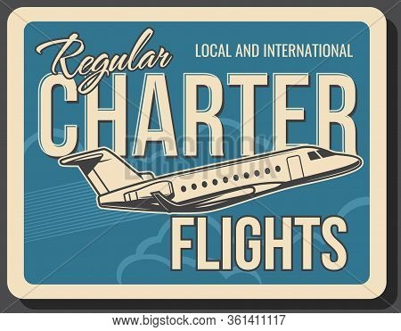 Charter Flights Aviation And Private Jet Air Travel Service, Vector Vintage Poster. Civil Aviation,