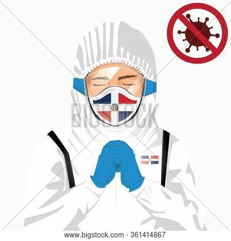 Covid-19 Or Coronavirus Concept. Dominican Medical Staff Wearing Mask In Protective Clothing And Pra