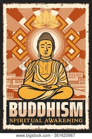 Buddhism Religion, Meditation And Spiritual Awakening Buddhist School. Vector Vintage Grunge Poster.