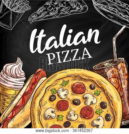 Fast Food Menu, Italian Pizza Chalk Sketch, Pizzeria And Fastfood Restaurant. Combo Meals Of Salami