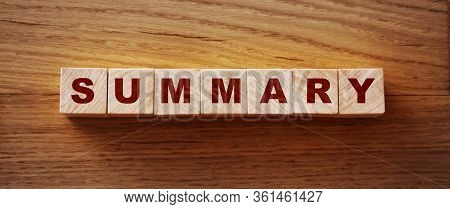 Summary Word On Wooden Blocks. Conclusion Or Final Result In Business Concept