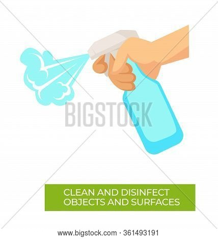 Clean And Disinfect Objects And Surfaces Coronavirus Recommendations
