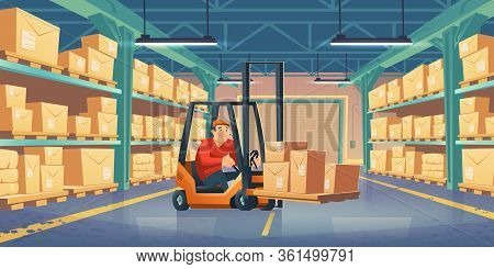 Warehouse With Worker, Forklift And Cardboard Boxes On Metal Racks. Vector Cartoon Interior Of Stora
