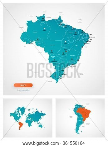 Editable Template Of Map Of  Brazil With Marks. Brazil  On World Map And On South America Map.