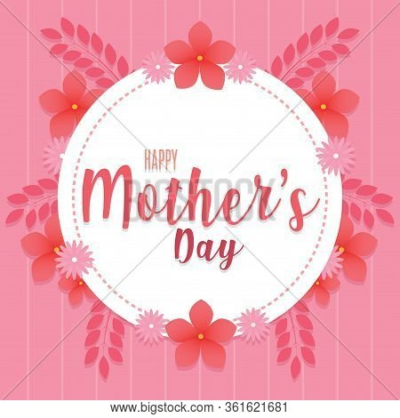 Happy Mothers Day Card With Flowers - Vector Illustration