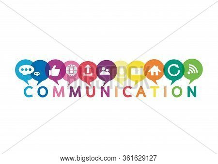 Vector Illustration Of A Communication Concept. The Word Communication With Colorful Dialog Speech B