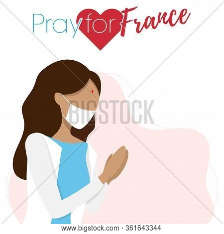 France Woman. Pray For France, Save People Concept. Covid-19 Or Coronavirus Concept.