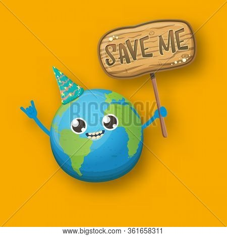Cartoon Cute Earth Planet Character With Funky Hat Holding Sign With Text Save Me Isolated On Orange
