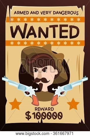 Armed And Very Dangerous Wanted Vintage Poster With Cowboy Character Gun And Reward Advertising Cart